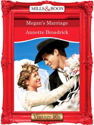 Megan's Marriage (Mills & Boon Vintage Desire)