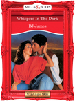 Whispers In The Dark (Mills & Boon Vintage Desire)