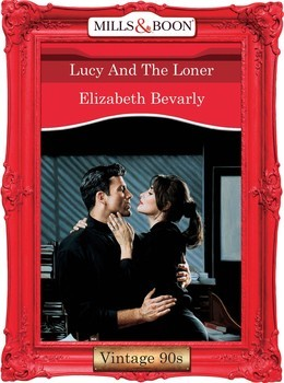 Lucy And The Loner (Mills & Boon Vintage Desire)