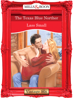 The Texas Blue Norther (Mills & Boon Vintage Desire)