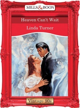 Heaven Can't Wait (Mills & Boon Vintage Desire)