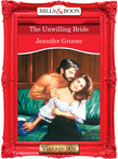 The Unwilling Bride (Mills & Boon Vintage Desire)