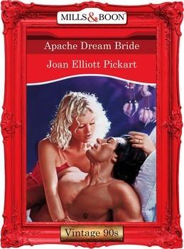 Apache Dream Bride (Mills & Boon Vintage Desire)