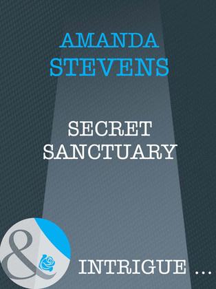 Secret Sanctuary (Mills & Boon Intrigue)