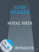 Royal Heir (Mills & Boon Intrigue)