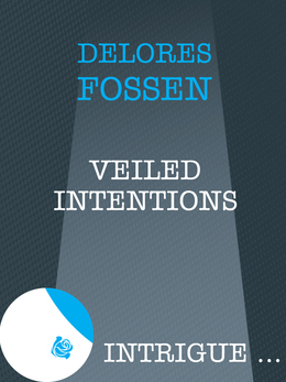 Veiled Intentions (Mills & Boon Intrigue)