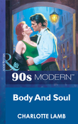 Body And Soul (Mills & Boon Vintage 90s Modern)