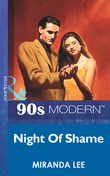 Night Of Shame (Mills & Boon Vintage 90s Modern)