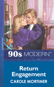 Return Engagement (Mills & Boon Vintage 90s Modern)