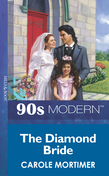 The Diamond Bride (Mills & Boon Vintage 90s Modern)