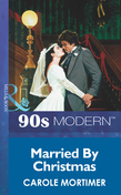 Married By Christmas (Mills & Boon Vintage 90s Modern)