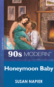 Honeymoon Baby (Mills & Boon Vintage 90s Modern)