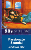 Passionate Scandal (Mills & Boon Vintage 90s Modern)