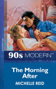 The Morning After (Mills & Boon Vintage 90s Modern)