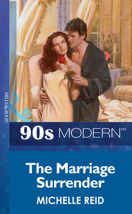 The Marriage Surrender (Mills & Boon Vintage 90s Modern)