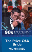 The Price Of A Bride (Mills & Boon Vintage 90s Modern)