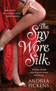 The Spy Wore Silk