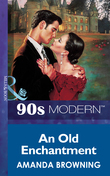 An Old Enchantment (Mills & Boon Vintage 90s Modern)