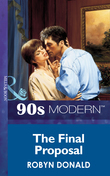 The Final Proposal (Mills & Boon Vintage 90s Modern)