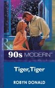 Tiger, Tiger (Mills & Boon Vintage 90s Modern)