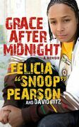 Grace After Midnight: A Memoir