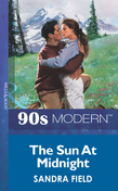 The Sun At Midnight (Mills & Boon Vintage 90s Modern)
