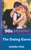 The Dating Game (Mills & Boon Vintage 90s Modern)