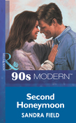 Second Honeymoon (Mills & Boon Vintage 90s Modern)