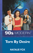 Torn By Desire (Mills & Boon Vintage 90s Modern)