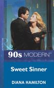 Sweet Sinner (Mills & Boon Vintage 90s Modern)