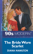 The Bride Wore Scarlet (Mills & Boon Vintage 90s Modern)