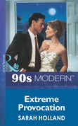 Extreme Provocation (Mills & Boon Vintage 90s Modern)