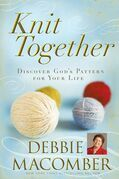 Knit Together: Discover God's Pattern for Your Life