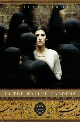 In the Walled Gardens: A Novel