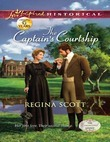The Captain's Courtship (Mills & Boon Love Inspired Historical) (The Everard Legacy, Book 2)
