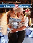 The Rancher's Bride (Mills & Boon American Romance)