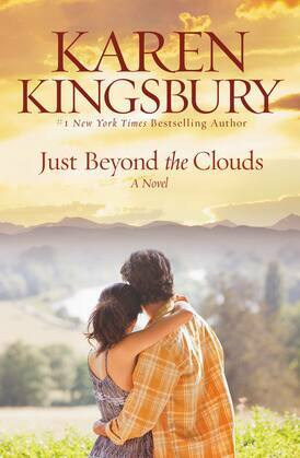 Just Beyond the Clouds: A Novel
