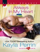 Always in My Heart (Mills & Boon Kimani)