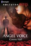 Angel Voice (Mills & Boon Nocturne Bites) (The Nightwalkers, Book 5)
