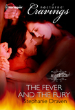 The Fever and the Fury (Mills & Boon Nocturne Bites)