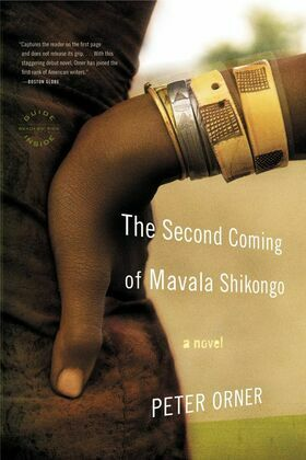 The Second Coming of Mavala Shikongo: A Novel