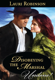 Disobeying the Marshal (Mills & Boon Historical Undone)