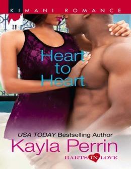 Heart to Heart (Mills & Boon Kimani) (Harts in Love, Book 3)