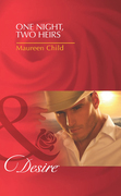 One Night, Two Heirs (Mills & Boon Desire)
