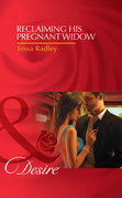 Reclaiming His Pregnant Widow (Mills & Boon Desire)