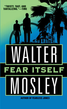 Fear Itself: A Fearless Jones Novel