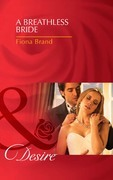 A Breathless Bride (Mills & Boon Desire) (The Pearl House, Book 1)