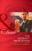 The Paternity Proposition (Mills & Boon Desire) (Billionaires and Babies, Book 26)