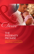 The Paternity Promise (Mills & Boon Desire) (Billionaires and Babies, Book 30)