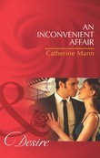 An Inconvenient Affair (Mills & Boon Desire) (The Alpha Brotherhood, Book 1)